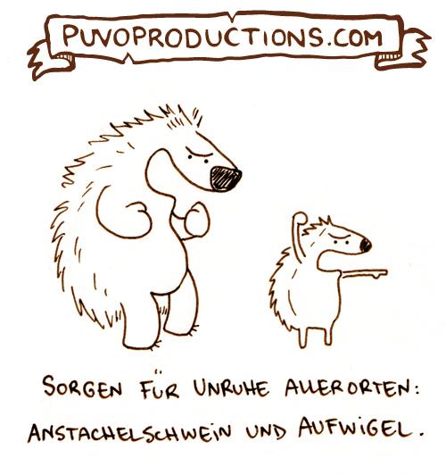 Anstachelschwein und Aufwigel.