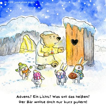 """Aquarellillustration: Ein müder Bär mit Kerze im Winter vor seiner Höhle, auf dem Weg zur Außentoilette. Um ihn herum 4 Häschen, die sich freuen und Plätzchen dabei haben. Text: """"Advent, ein Licht? Was soll das heißen? Der Bär wollte doch nur kurz pullern!"""" / Adventskalender 2018 von puvo productions. Türchen #1"""